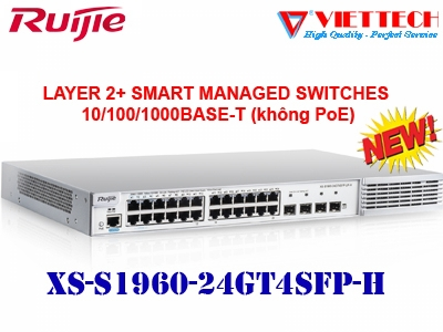 Layer 2 Smart Managed Switch 24 Cổng XS-S1960-24GT4SFP-H